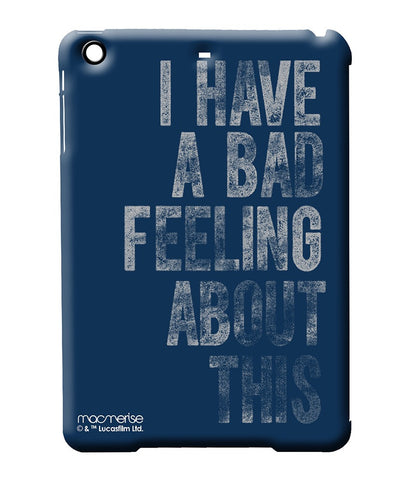 Bad Feeling - Pro Case for iPad Mini 4 - Posterboy