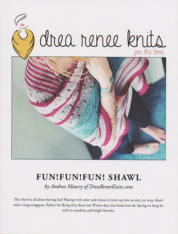 Drea Renee Knits - Pattern - Fun!Fun!Fun! Shawl