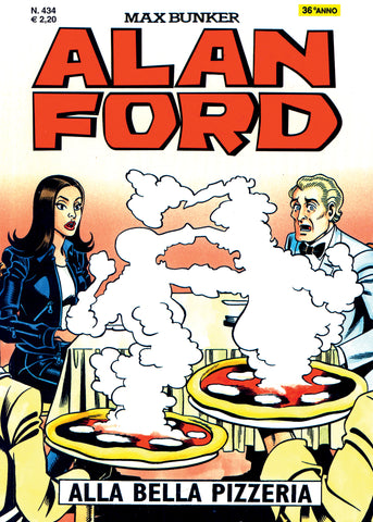 Alan Ford Original n. 434- Alla bella pizzeria