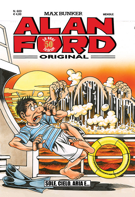 Alan Ford Original n. 603 - Sole, cielo, aria e...