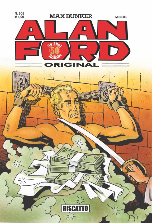 Alan Ford Original n. 605 - Riscatto