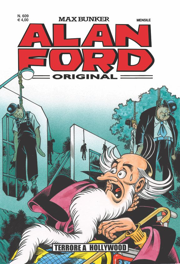 Alan Ford Original n. 609 - Terrore a Hollywood