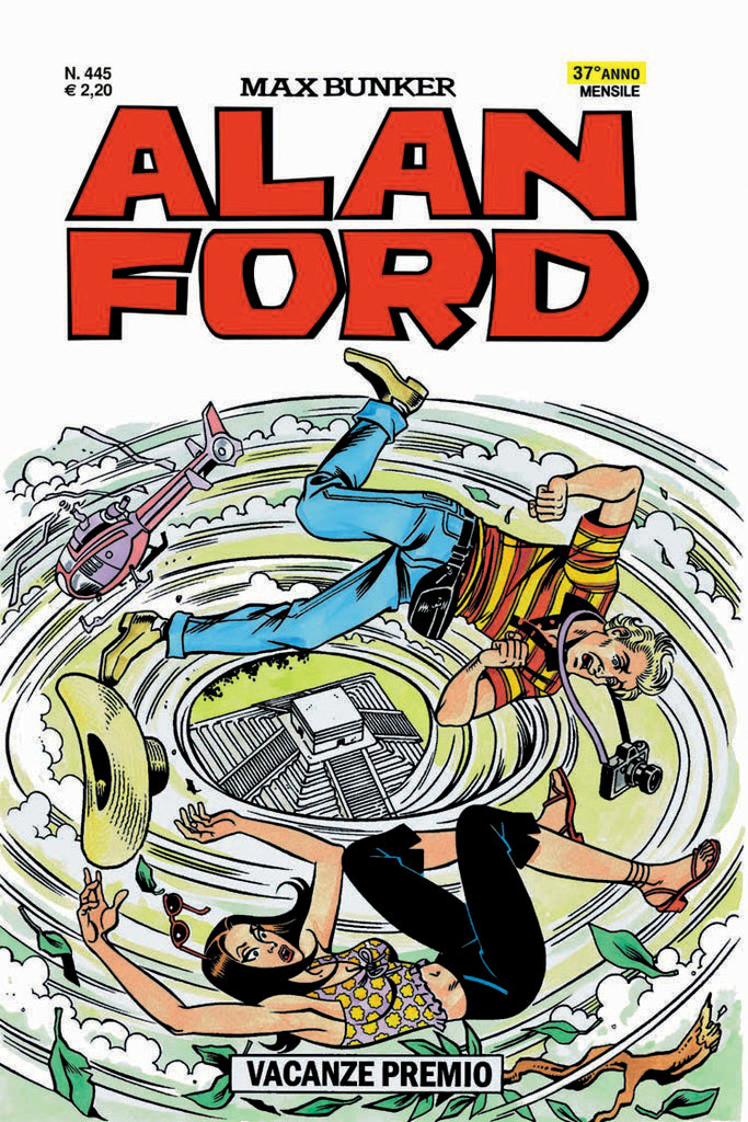 Alan Ford Original n. 445 - Vacanze Premio