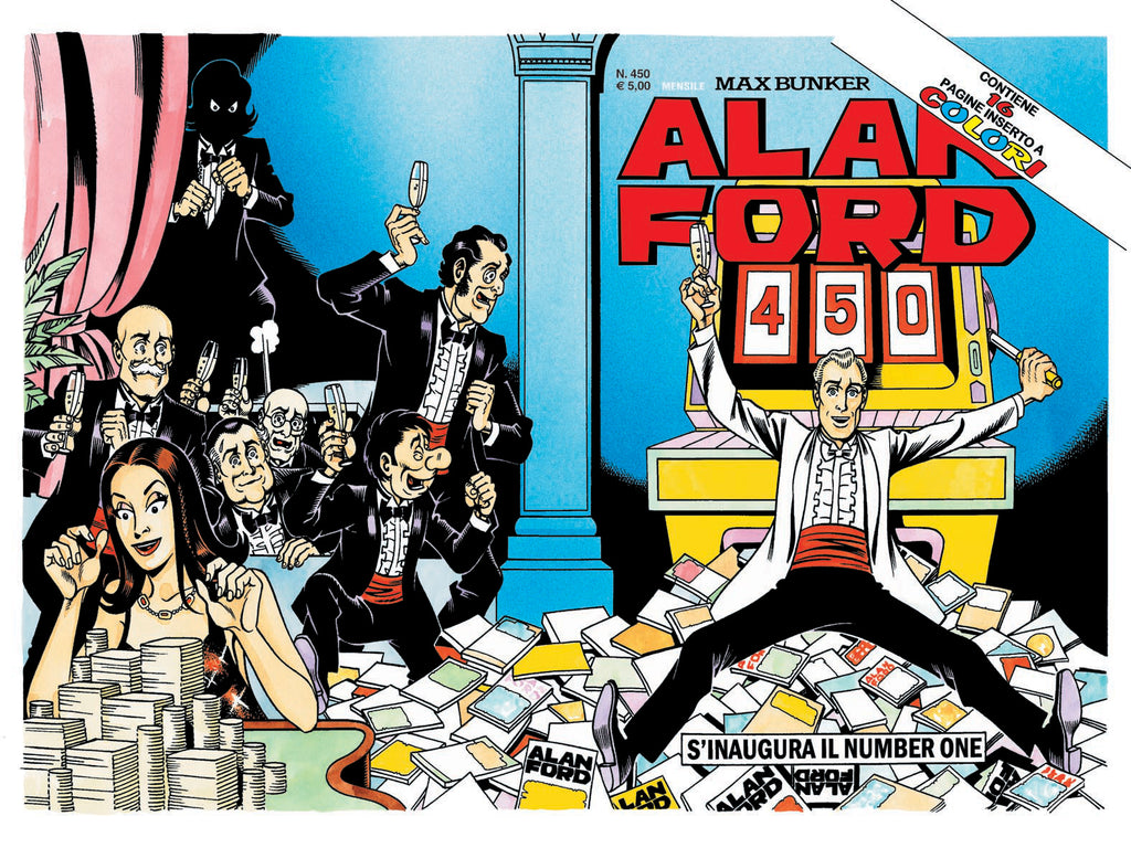 Alan Ford Original n. 450 - Si inaugura il Number One