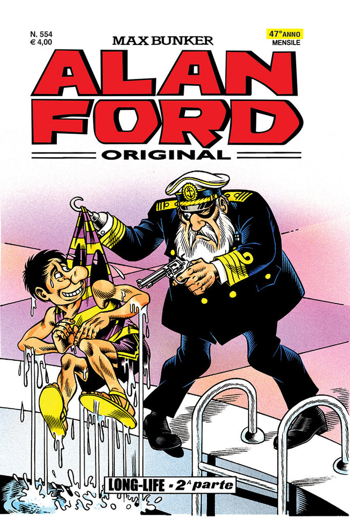 Alan Ford Original n. 554 - Long-Life parte II°