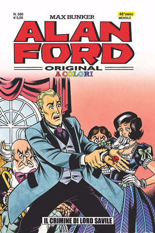 Alan Ford Original n. 560 - Il Crimine di Lord Savile