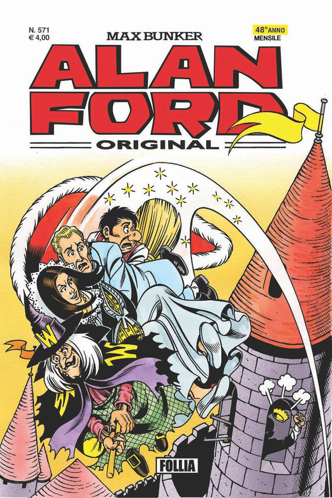 Alan Ford Original n. 571 - Follia