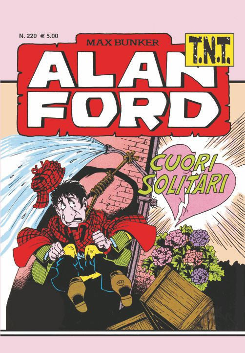 Alan Ford TNT n. 220 - Cuori Solitari