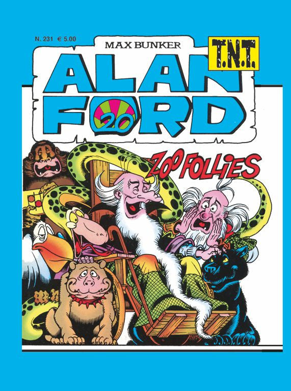 Alan Ford TNT n. 231 - Zoo follies