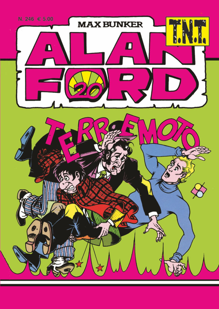 Alan Ford TNT n. 246 - Terremoto