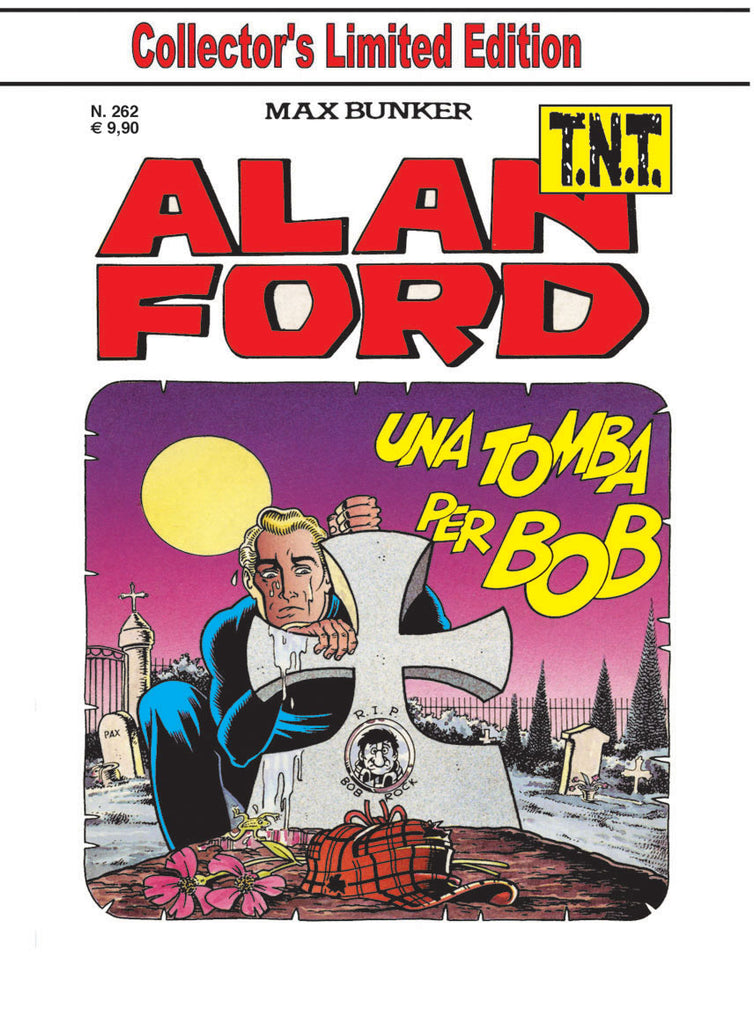 Alan Ford TNT n. 262 - Una Tomba per BOB