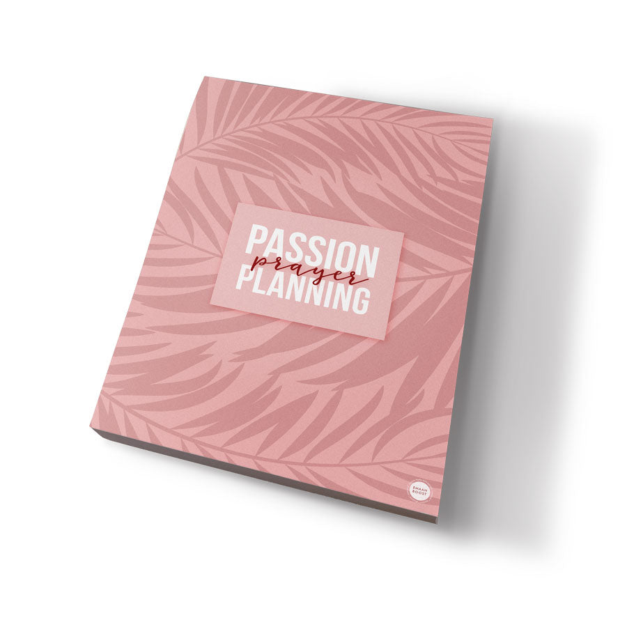Passion, Prayer, Planning - Planning Notepad