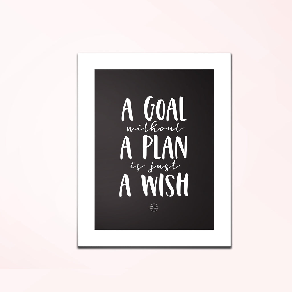 """Plan it, list it, make it happen"" POP Digital Prints"