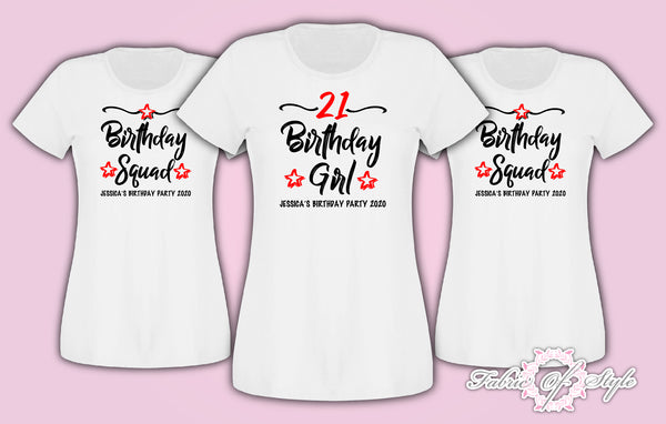 Personalised Any Year Birthday Girl Squad Any Year 18th 21st 30th 40th T-shirt Female