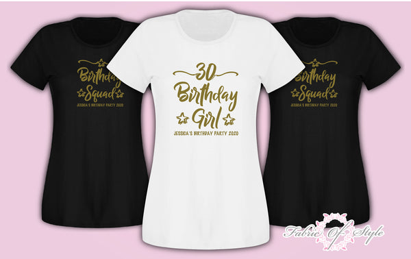 Gold Personalised Birthday Girl Squad Any Year 18th 21st 30th 40th T-shirt Female