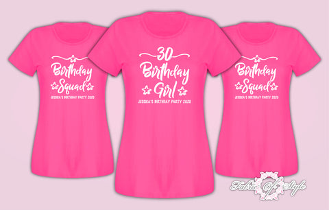 Personalised Birthday Girl Squad 18th 21st 30th 40th 50th T-shirt Ladies Fuchsia