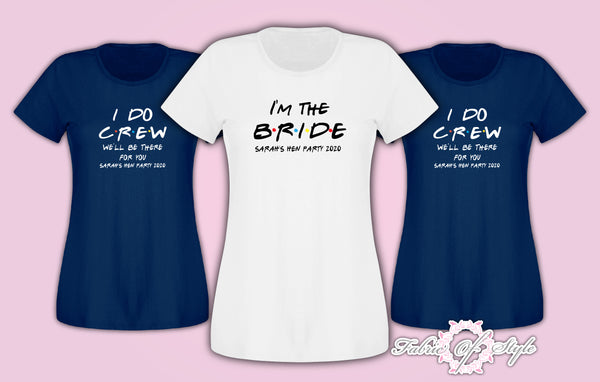 Friends I do Crew Hen Do Party Bride 2020 Personalised T-shirt Ladies Navy