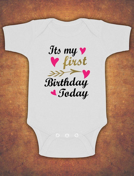 Its My First 1st Birthday Today Cute Baby Kids Body Suit Vest Girl