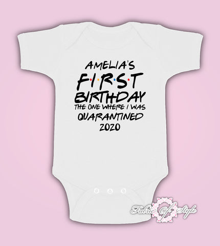 Personalised Birthday 1st Friends Quarantine Distancing Kids Body Suit Vest