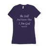 "Ladies Women's T-Shirt with Christian Psalm ""Be Still"" in Purple or Black"