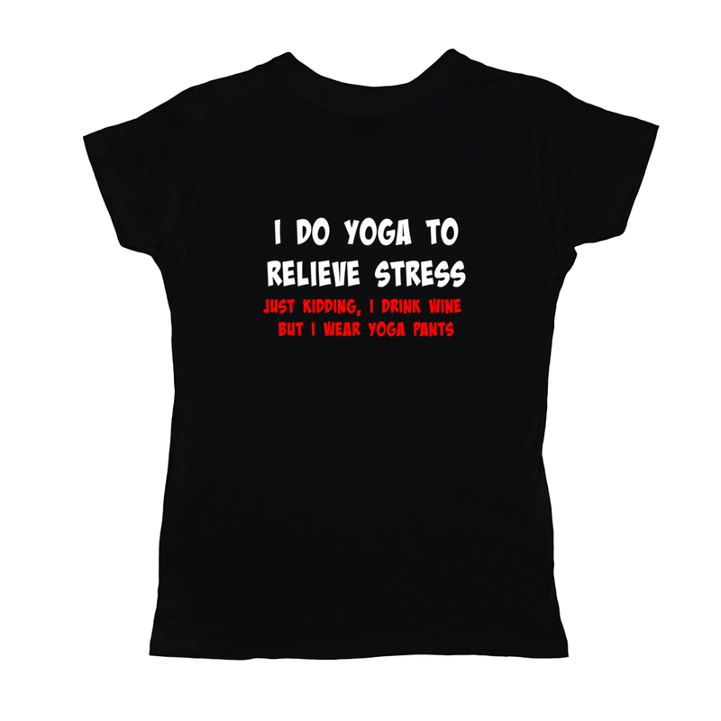 Funny Yoga Wine Stress Womens T-Shirt Ladies Women's Short Sleeve Tee