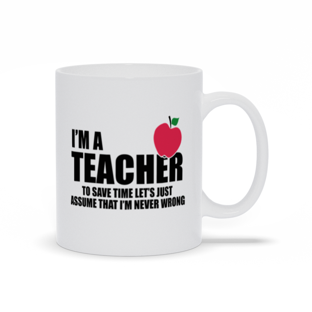 Coffee Mug, 11oz, Coffee Cup,Coffee Mug With Saying,Coffee Gift,Espresso Mug,Teacher Mug,Funny Coffee Mug,Coffee Lovers Mug, Teacher Gift