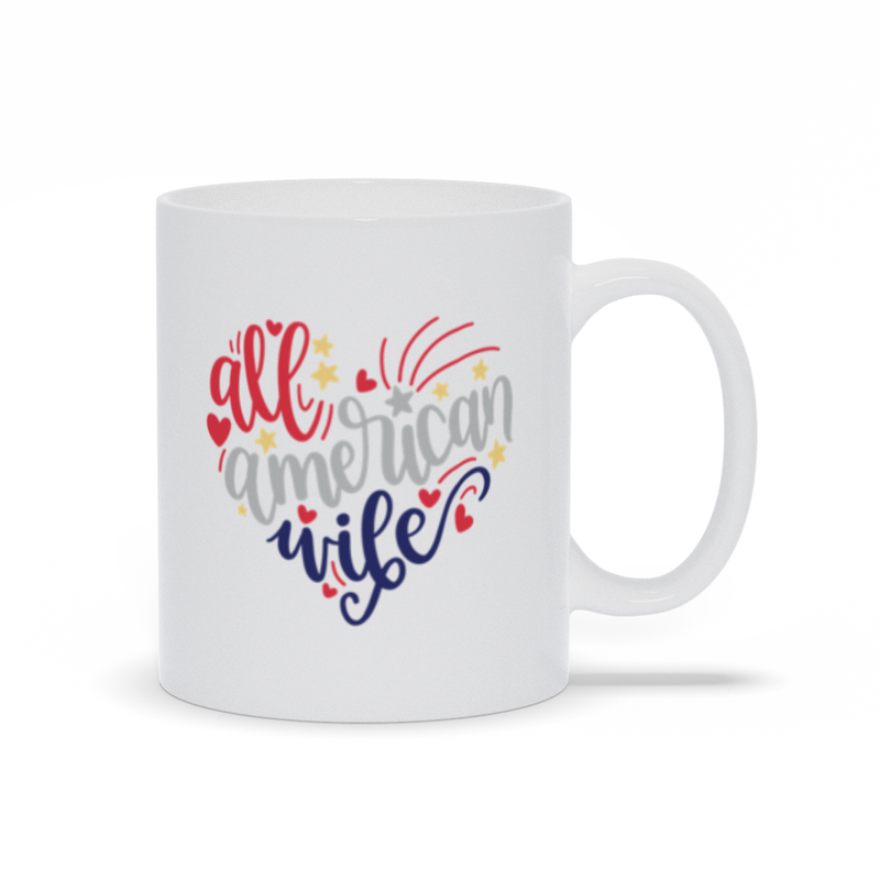 Patriotic Coffee Mug, Red White Blue, All American Wife, Patriotic Mug, USA Mug, Tea Mug, Coffee Drinkers Gift, Coffee Gift, July 4th