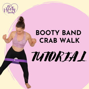 How to do Booty Band Crab Walks - Tutorial