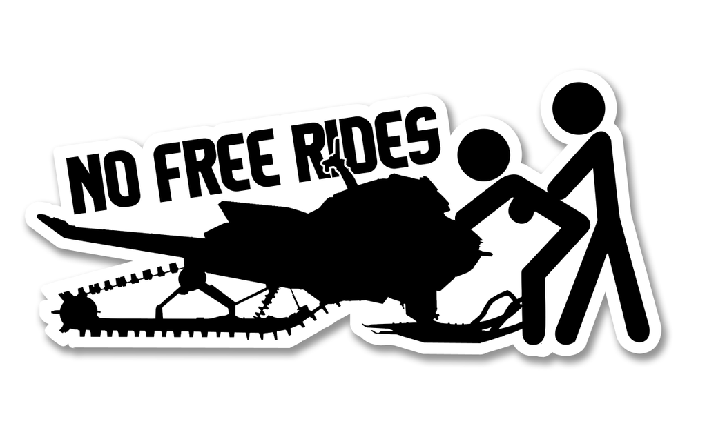 NO FREE RIDES DECAL