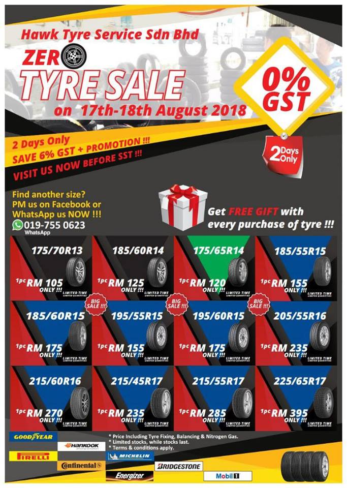2 DAYS EXTRA PROMOTION  ZERO % GST TYRE SALES EVENT-  17 & 18 AUGUST 2018
