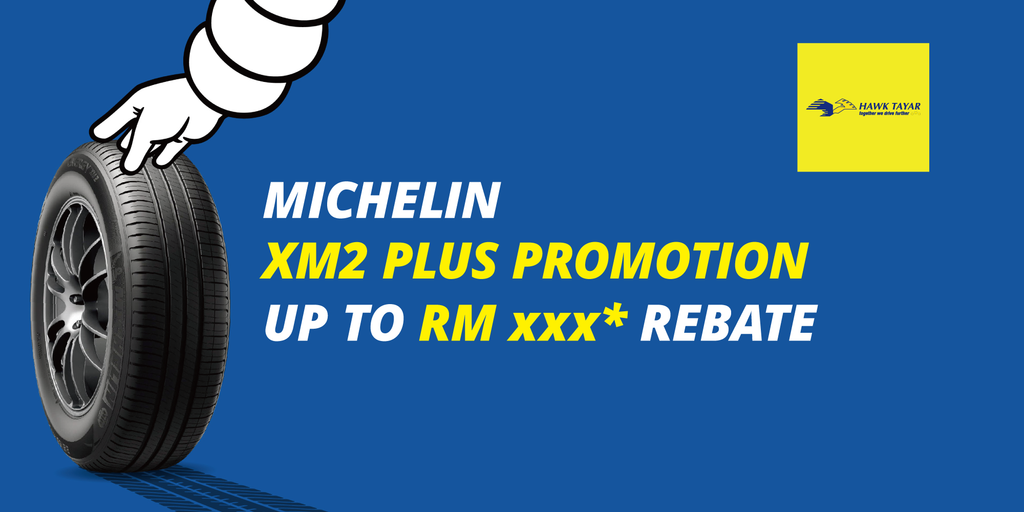 MICHELIN XM2 PLUS CRAZY PROMOTION AT HAWK TYRE !!!