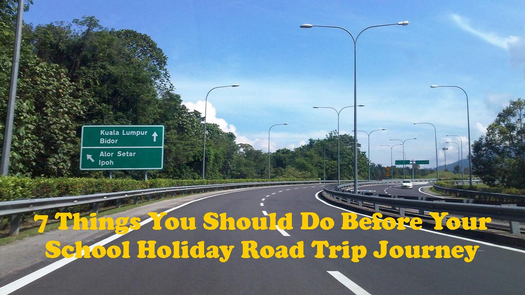 7 Things You Should Do Before Your School Holiday Road Trip Journey - Goodyear Tips