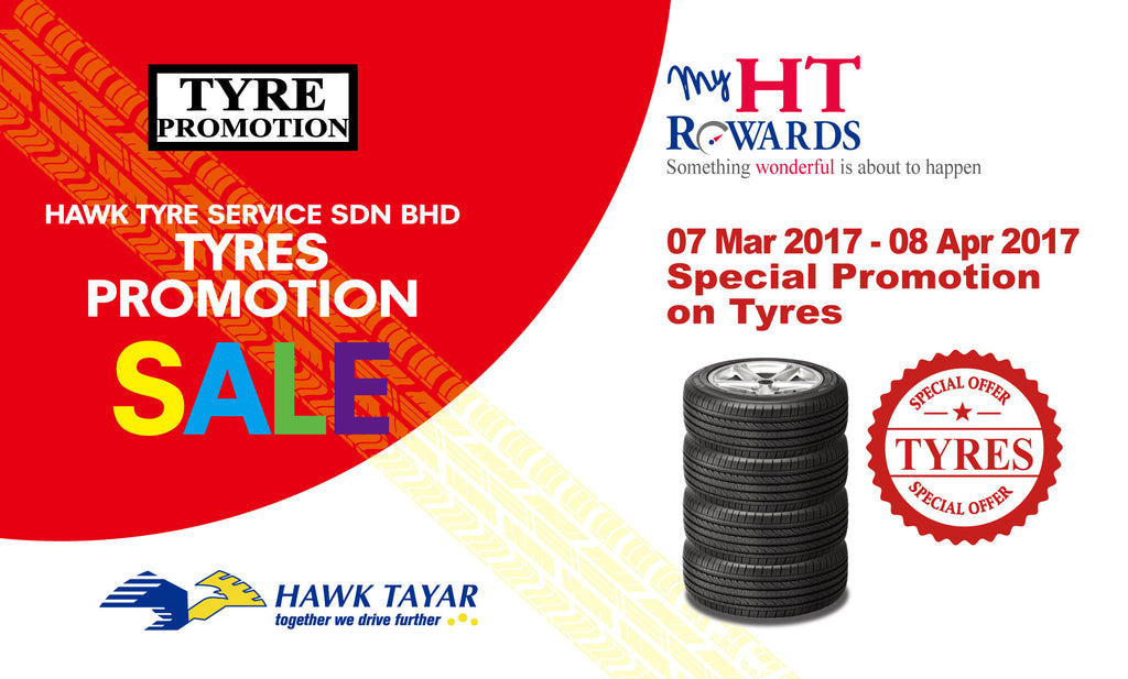March 2017 Special Tyres Promotion in Hawk Tyre