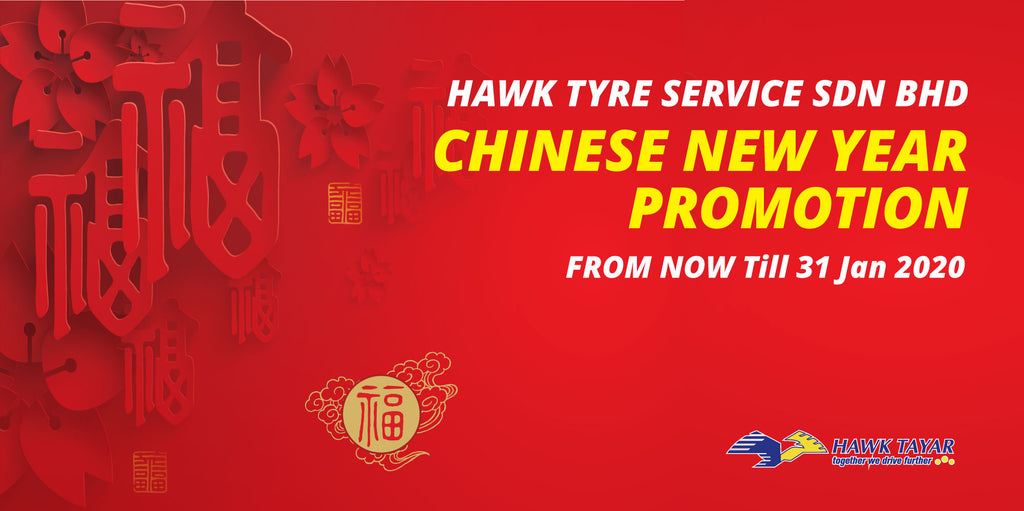 CHINESE NEW YEAR TYRE PROMOTION 2020 - HAWK TYRE