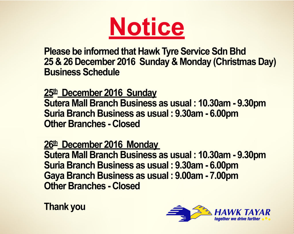 Notice : Hawk Tyre Service Sdn Bhd Christmas Day Business Schedule