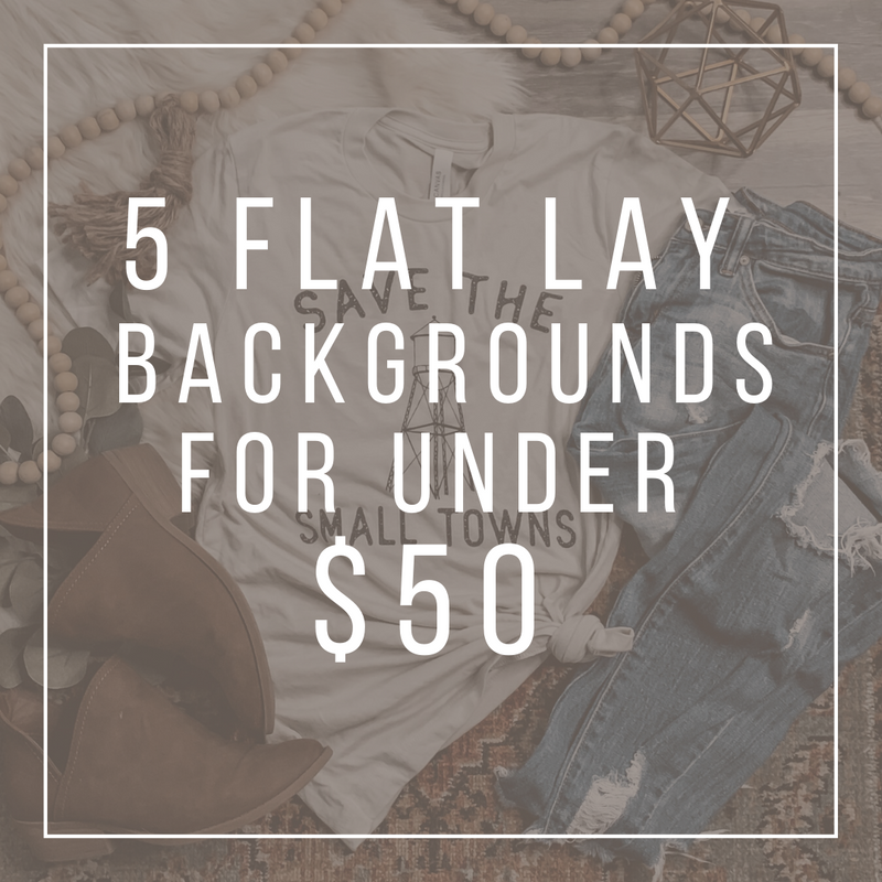 5 Backgrounds for the Boutique Flat Lay under $50