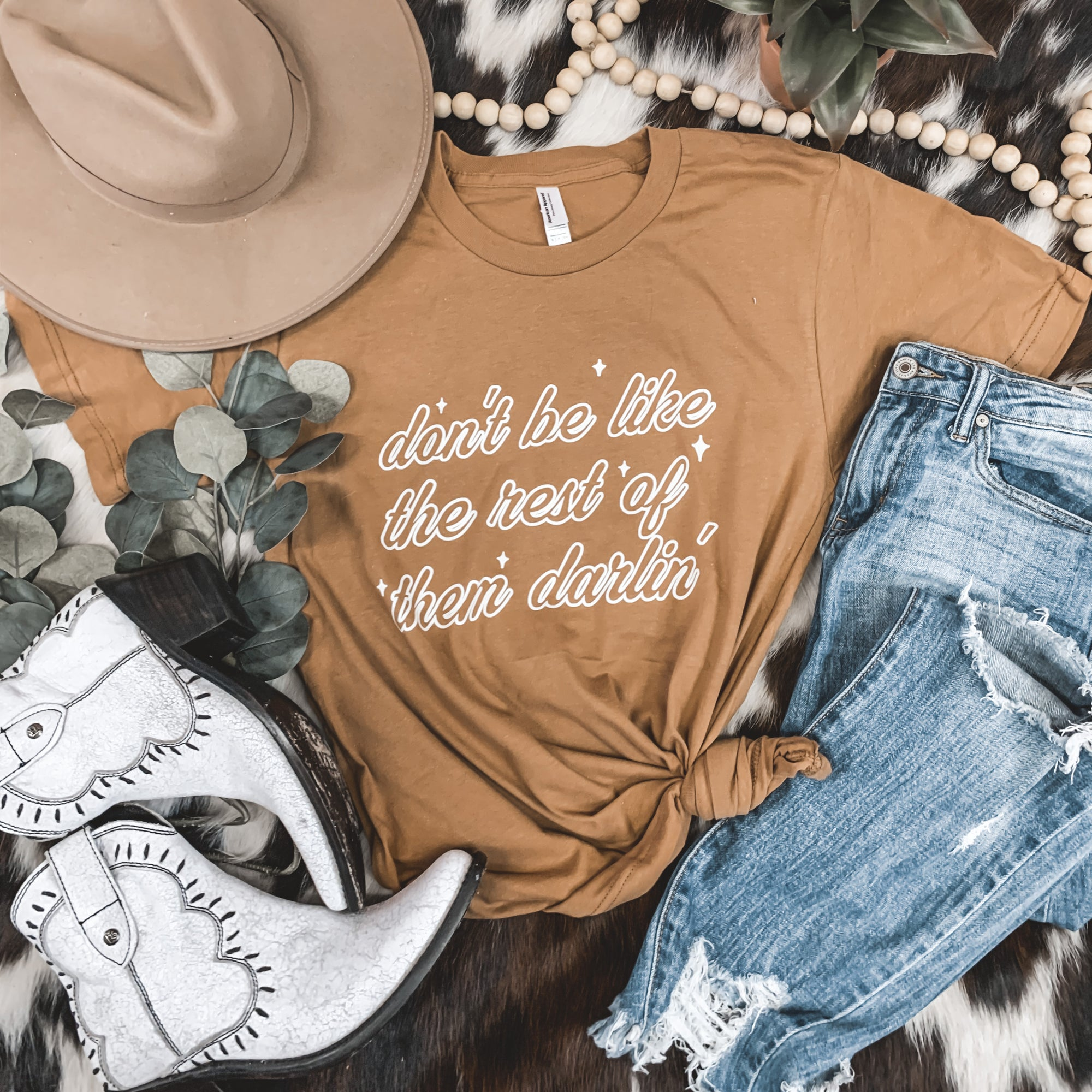 """Don't Be Like The Rest Of Them Darlin'"" Graphic Tee in Camel"