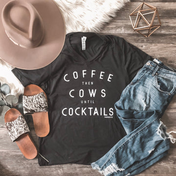 """Coffee then Cows until Cocktails"" Graphic Tee"