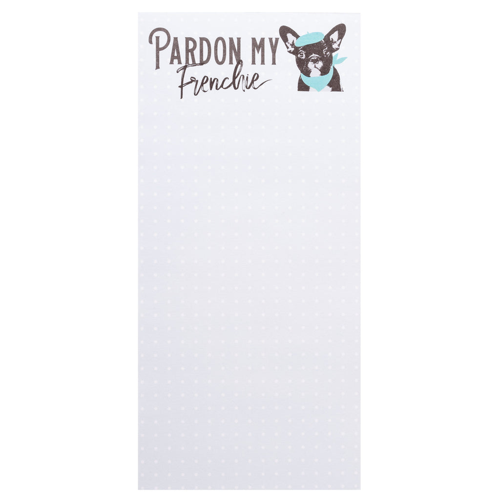 MAGNETIC NOTEPAD PARDON MY FRENCHIE  (S20)
