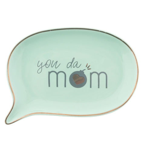 TRINKET TRAY YOU DA MOM - BUBBLE (S20)