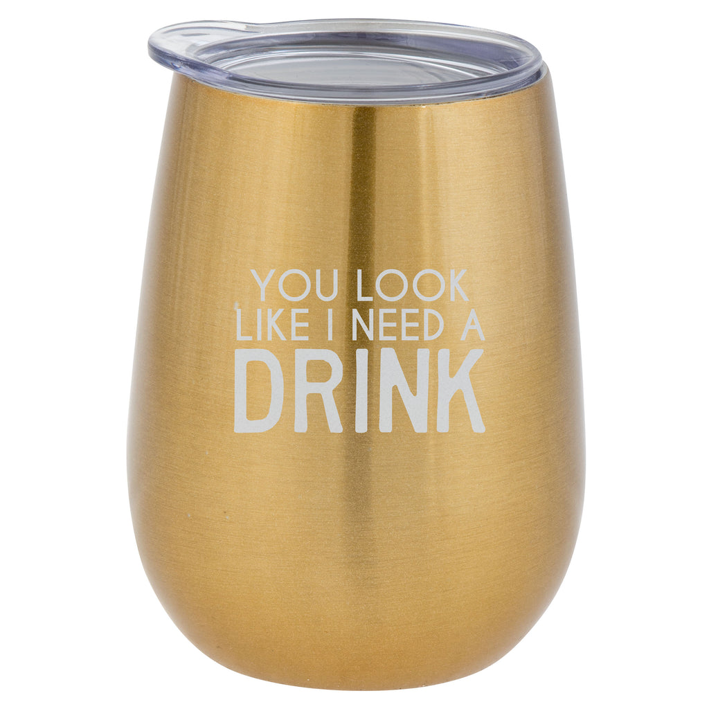 WINE TUMBLER NEED A DRINK GOLD (S20)