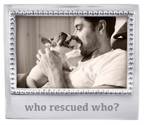 Who Rescued Who? Beaded Frame-4x6