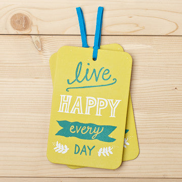 Live Happy Every Day Card