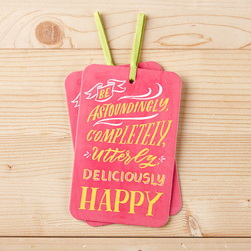 Be Astoundingly and Completely Happy Card