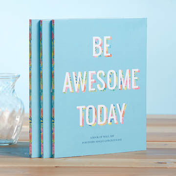Be Awesome Today-Poster Book