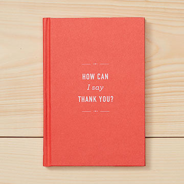How Can I Say Thank You? Book