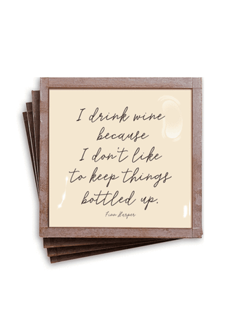 I Drink Wine Because I Don't Like...Copper & Glass Coasters-Set of 4