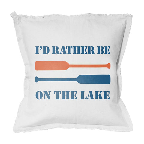 Oars I'd Rather Be On The Lake 20x20 Pillow