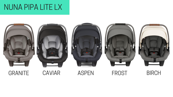 Nuna PIPA vs. Nuna PIPA Lite vs. PIPA Lite LX Infant Car Seat Comparison