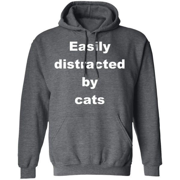Dark Heather Funny Cats Pullover Hoodie - Easily Distracted By Cats